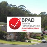 What is a Bushfire Planning & Design (BPAD) Practitioner?