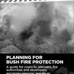 Planning for Bushfire Protection 2017 – Public Exhibition